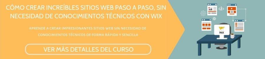 CÓMO CREAR INCREÍBLES SITIOS WEB PASO A PASO, SIN NECESIDAD DE CONOCIMIENTOS TÉCNICOS CON WIX